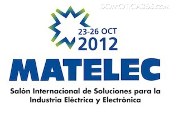 Entre el 23 y el 26 de octubre se celebra la feria Matelec 2012, la más importante del sector de la domótica
